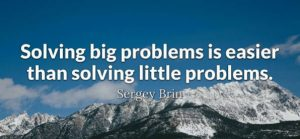 Servant Leaders Solve Big Problems